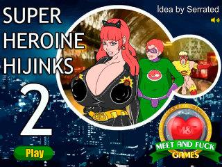 Meet N Fuck games for mobile Super Heroine Hijinks 2