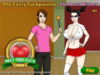 Meet N Fuck mobile online game The Fairly Fuckparents The Last Wishes