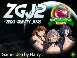 Meet N Fuck download free game Zero Gravity Jugs 2